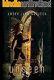 Unseen (Unborn Series Book 2)