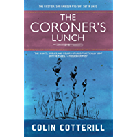 The Coroner's Lunch (A Dr. Siri Paiboun Mystery Book 1)