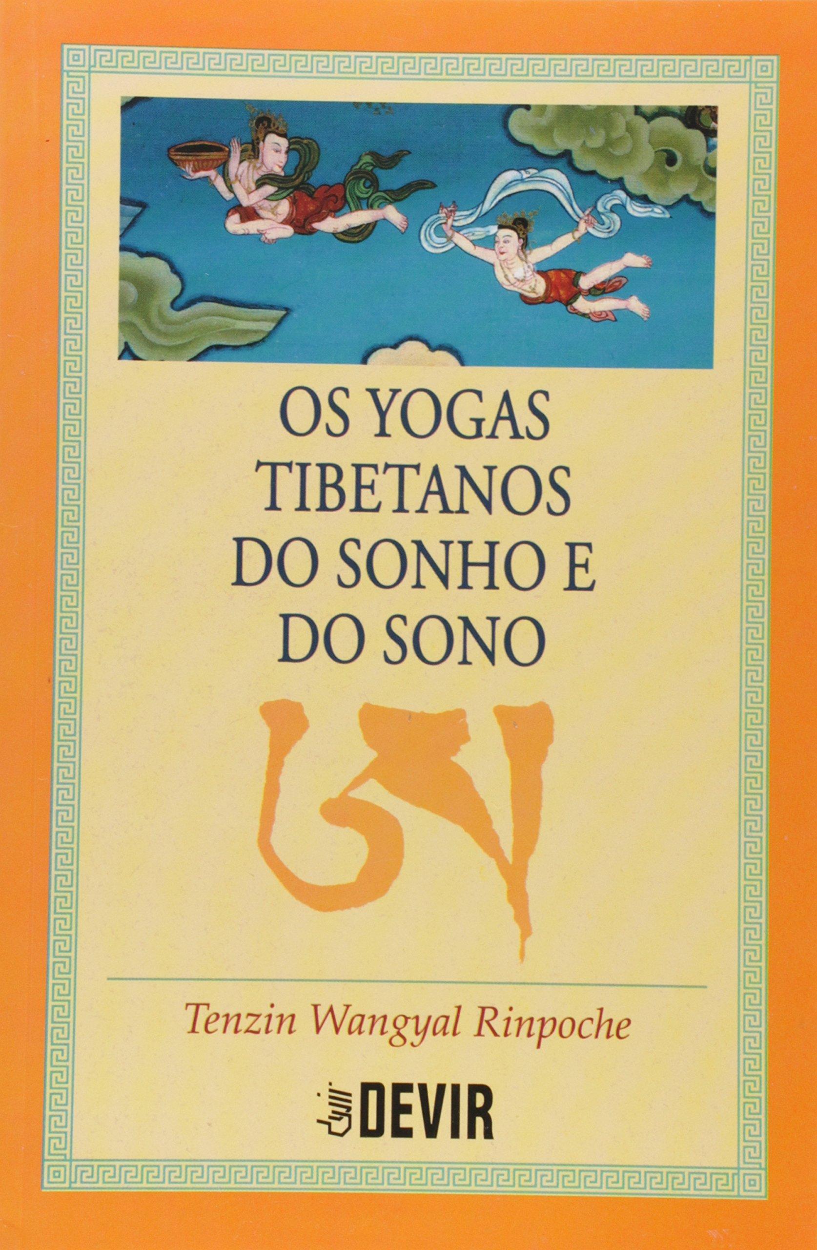 Os Yogas Tibetanos do Sonho e do Sono: 9788575324059: Amazon ...
