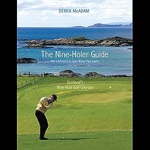 The Nine Holer Guide: Scotland's Nine-Hole Golf Courses