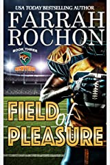 Field of Pleasure (New York Sabers Book 3) Kindle Edition