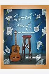 Querido Serrat: Diario de una Estudiante de Medicina (Spanish Edition) Kindle Edition