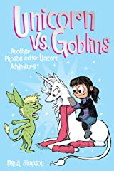 Unicorn vs. Goblins (Phoebe and Her Unicorn Series Book 3): Another Phoebe and Her Unicorn Adventure Kindle Edition