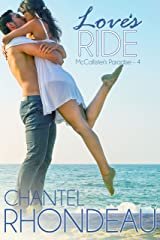 Love's Ride (McCallister's Paradise Book 4) Kindle Edition