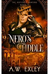 Nero's Fiddle (The Artifact Hunters Book 3) Kindle Edition