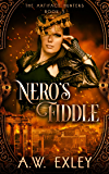 Nero's Fiddle (The Artifact Hunters Book 3)