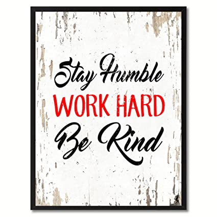 Amazon.com: Spot Color Art Stay Humble Work Hard Be Kind Framed ...