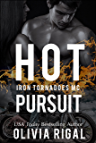 Hot Pursuit (An Iron Tornadoes MC Romance Book 4)