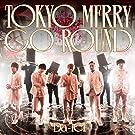 TOKYO MERRY GO ROUND(通常盤)