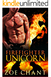 Firefighter Unicorn (Fire & Rescue Shifters Book 6)