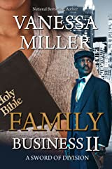 Family Business II: A Sword of Division Kindle Edition