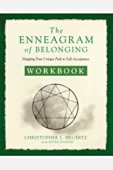 The Enneagram of Belonging Workbook: Mapping Your Unique Path to Self-Acceptance Kindle Edition
