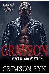 GRAYSON  (Hellbound Lovers MC, #2) Kindle Edition