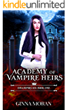 Academy of Vampire Heirs: Dhampirs 101 (AoVH Book 1)
