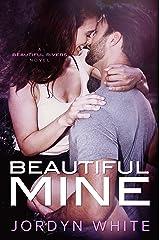Beautiful Mine (Beautiful Rivers Book 1) Kindle Edition