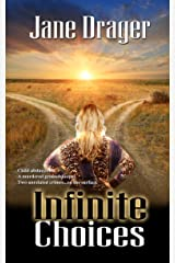 Infinite Choices Kindle Edition