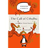 The Call of Cthulhu and Other Weird Stories: (Penguin Orange Collection)