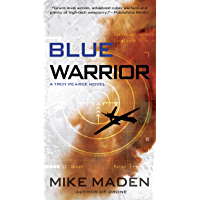 Blue Warrior (Troy Pearce Book 2)