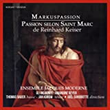 Keiser / Passion Selon Saint Marc