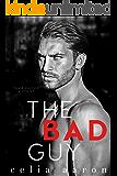 The Bad Guy: A Dark Romance