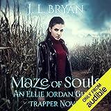 Maze of Souls: Ellie Jordan, Ghost Trapper