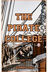The Pirate College: A Short Story Kindle Edition