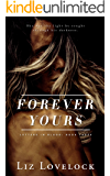 Forever Yours (Letters in Blood series Book 3)