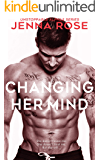 Changing Her Mind (Unstoppable Alphas Book 4)