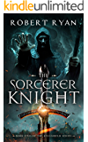 The Sorcerer Knight (The Kingshield Series Book 2)