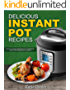 Delicious Instant Pot Recipes: A Full Colour Instant Pot Cookbook for your Pressure Cooker (Instant Pot, Instant Pot Recipes, Instant Pot cookbook, Pressure ... Cooker Recipes, Pressure Cooker Cookbook,)