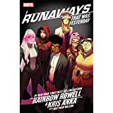 Runaways by Rainbow Rowell & Kris Anka Vol. 3: That Was Yesterday (Runaways (2017-))