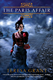 The Paris Affair (Malcom & Suzanne Rannoch Historical Mysteries) (Malcolm & Suzanne Rannoch Historical Mysteries Book 6)