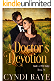A Doctor's Devotion: Brides of Mill Ridge Book #4