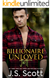 Billionaire Unloved ~ Jett: A Billionaire's Obsession Novel (The Billionaire's Obsession Book 12)