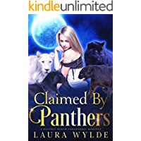 Claimed by Panthers: A Reverse Harem Paranormal Romance (Panther Shifters of the Amazon Book 3)