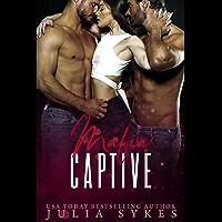 Mafia Captive (Mafia Ménage Trilogy Book 1) (English Edition)
