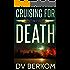 Cruising for Death: Kate Jones Thriller #5 (Kate Jones Thrillers)