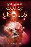 Web of Trolls (Hashtag Magic Book 3)