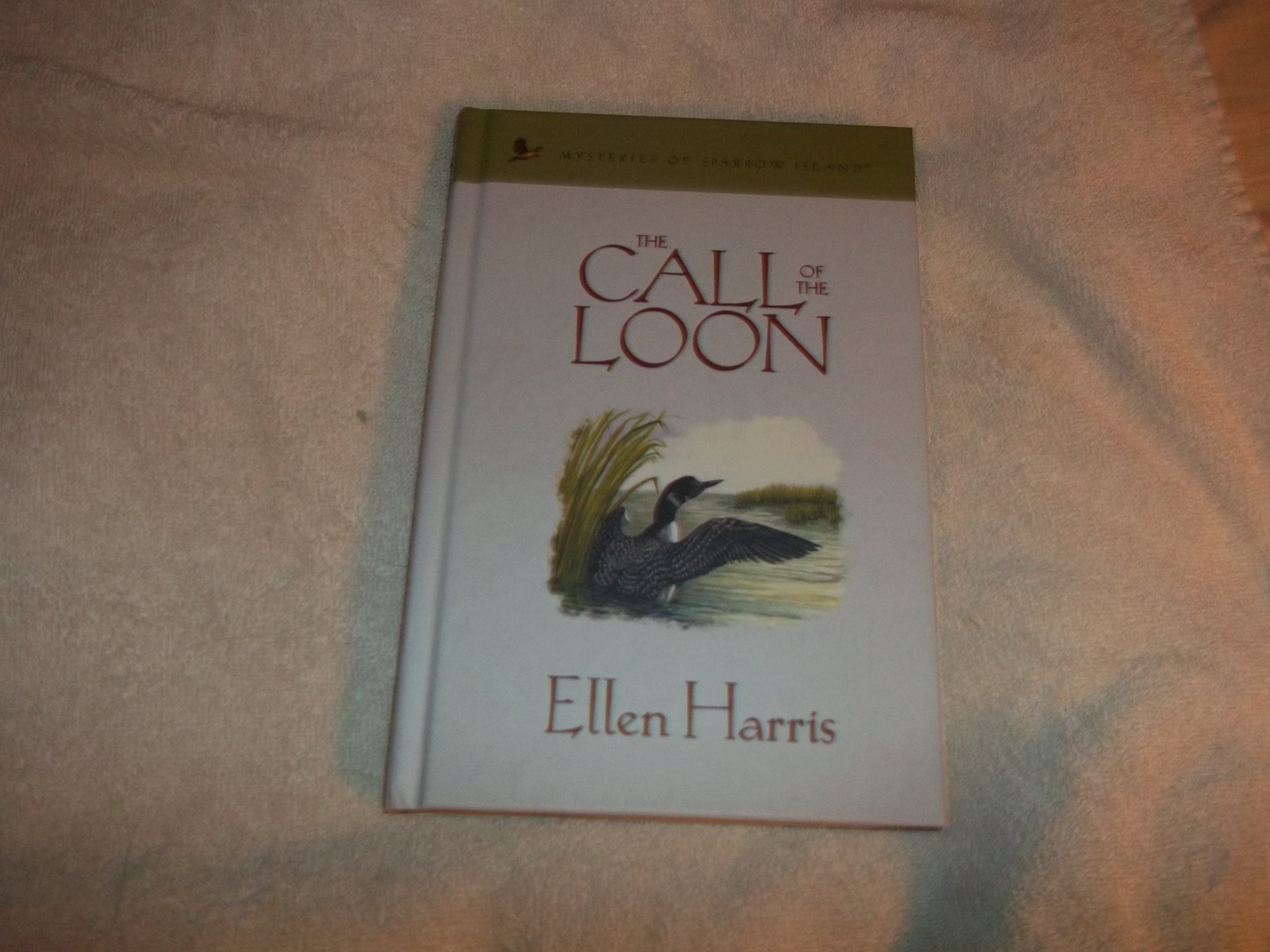 The Call of the Loon (Mysteries of Sparrow Island #21) ebook
