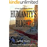 Humanity's Blight: Post-apocalyptic
