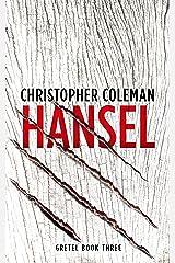 Hansel (Gretel Book Three) Kindle Edition