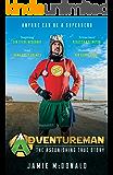 Adventureman: Anyone Can Be a Superhero