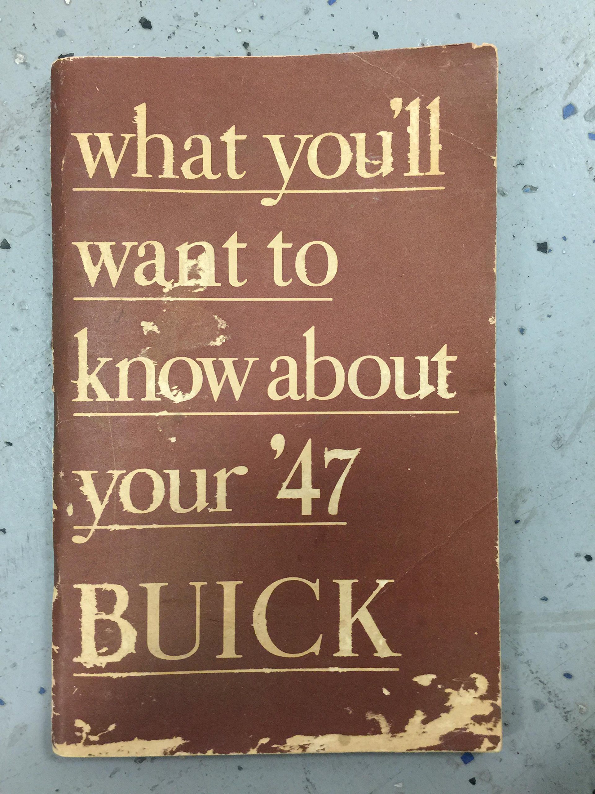 1947 Buick Owners Manual 47 Special Super Roadmaster Owner Guide Book
