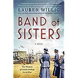 Band of Sisters: A Novel