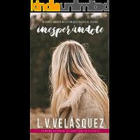 Inesperándote (Spanish Edition) book cover