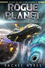 Rogue Planet (Flight of the Javelin Book 3) Kindle Edition