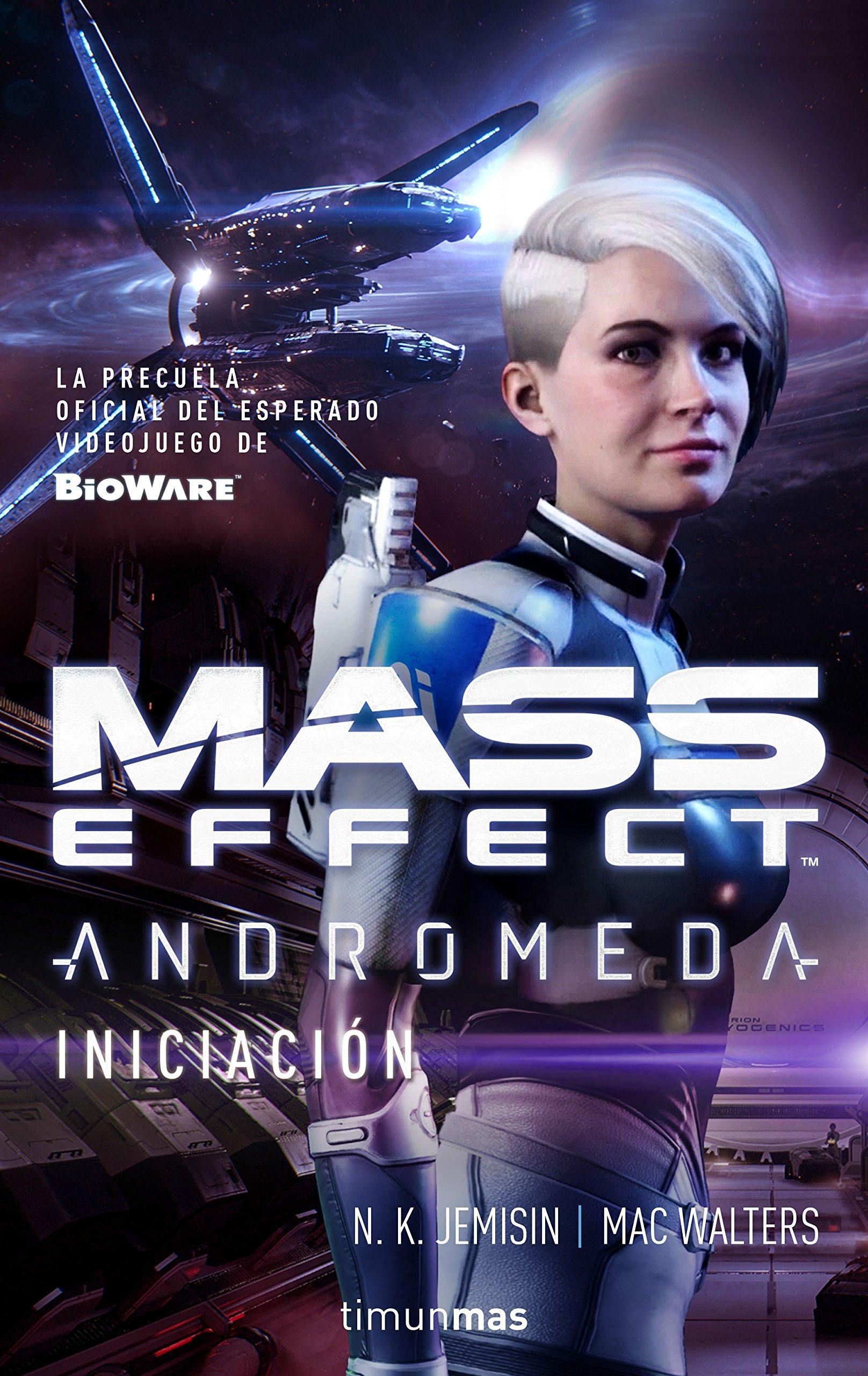 Mass Effect Andrómeda.Iniciación (Timunmas) Tapa blanda – 30 ene 2018 N. K. Jemisin Mac Walters Minotauro 8445005103