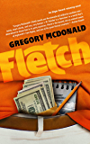 Fletch (The Fletch Mysteries Book 1)