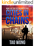 Cities in Chains: An Apocalyptic LitRPG (The System Apocalypse Book 4)