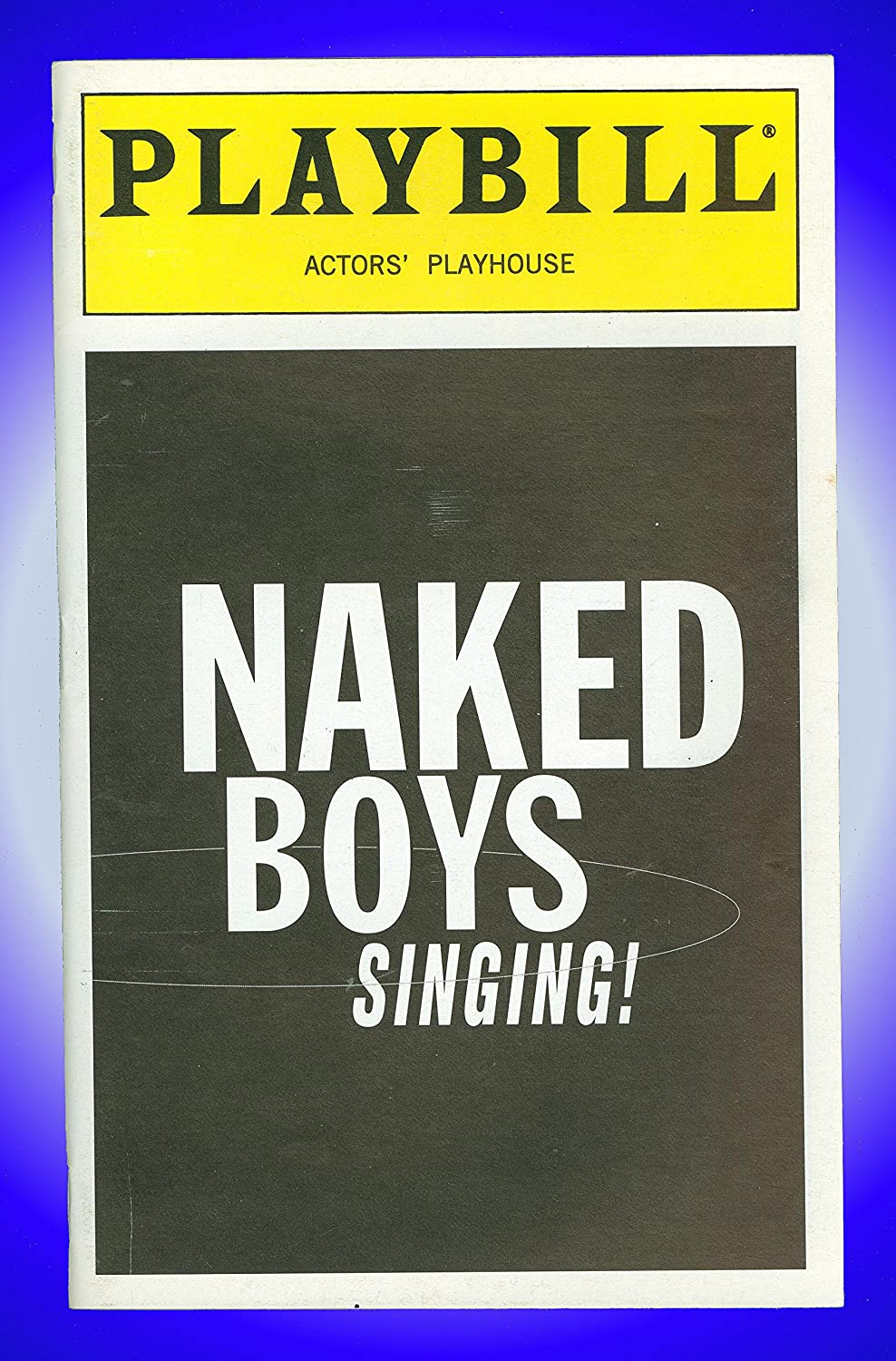 Naked Boys Singing!, Off-Broadway Playbill + Sean McNally, Jonathan Brody,  Glenn Seven Allen, Tim Burke at Amazon's Entertainment Collectibles Store
